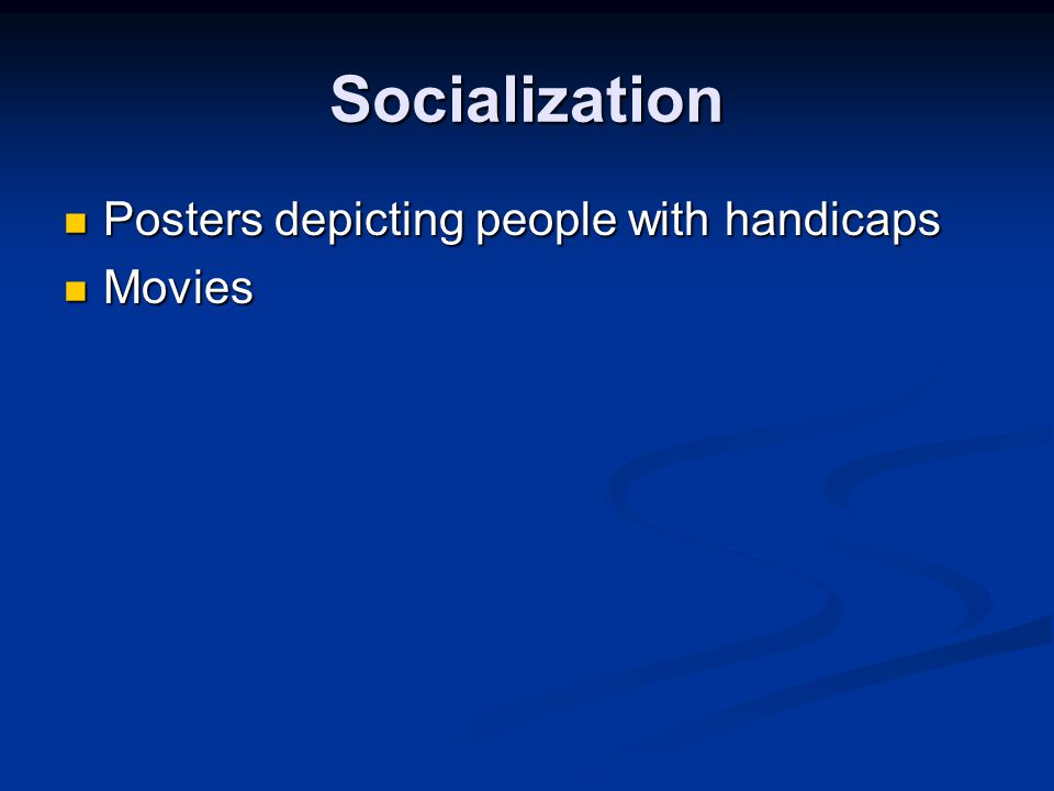 Socialization Posters depicting people with handicaps Movies