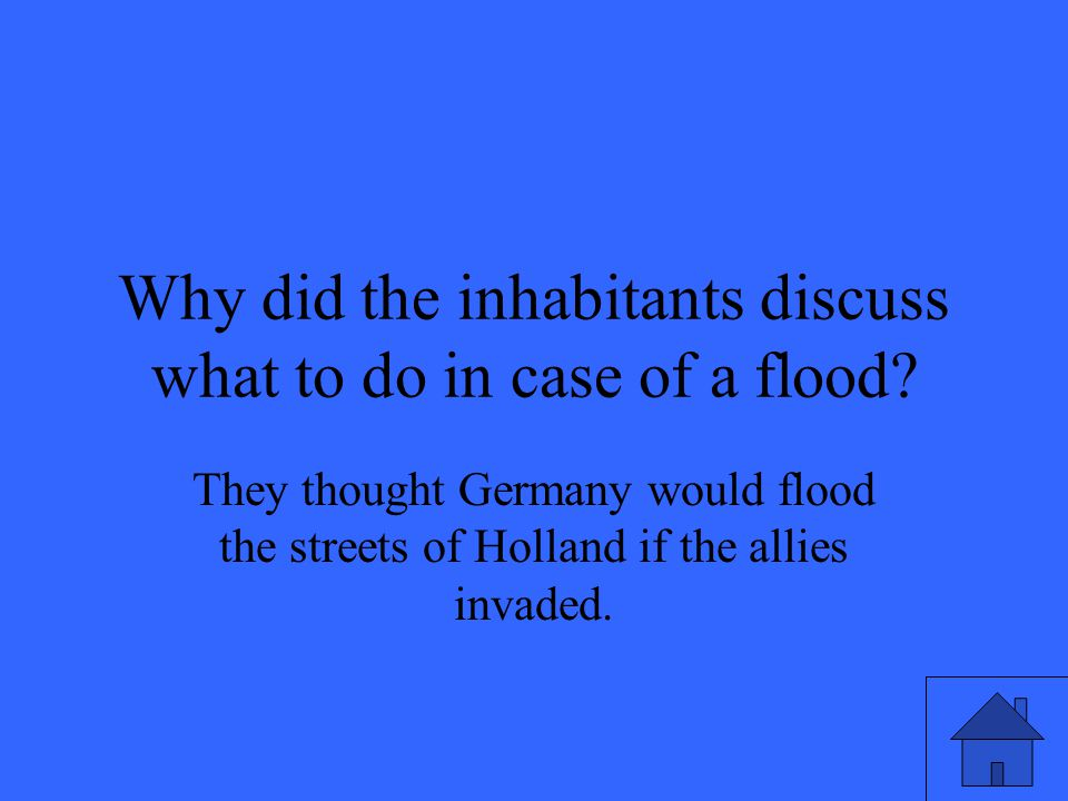 Why did the inhabitants discuss what to do in case of a flood