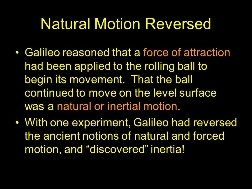 Natural Motion Reversed