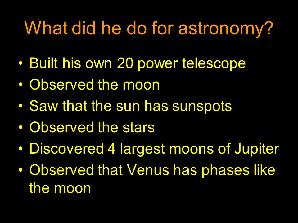 What did he do for astronomy
