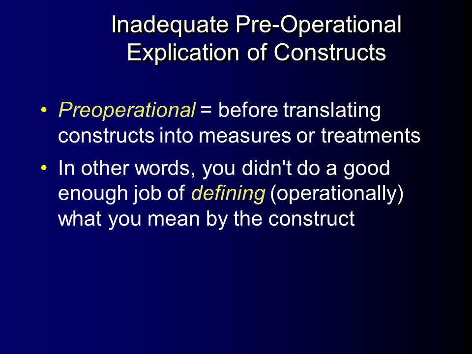 Inadequate Pre-Operational Explication of Constructs