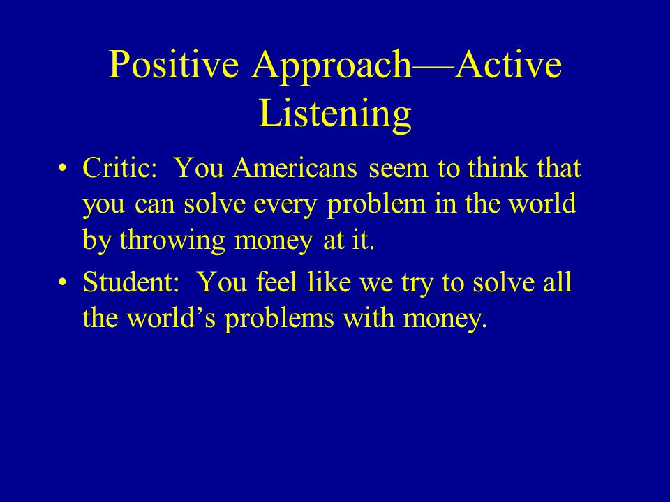 Positive Approach—Active Listening