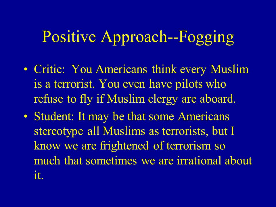 Positive Approach--Fogging