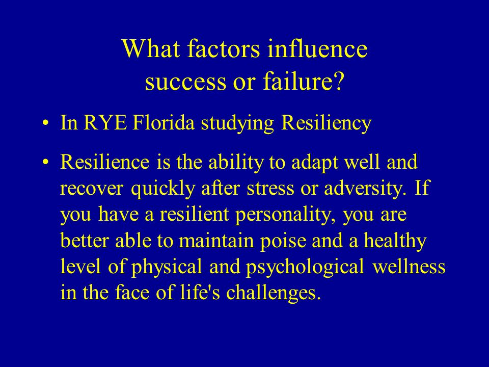 What factors influence success or failure