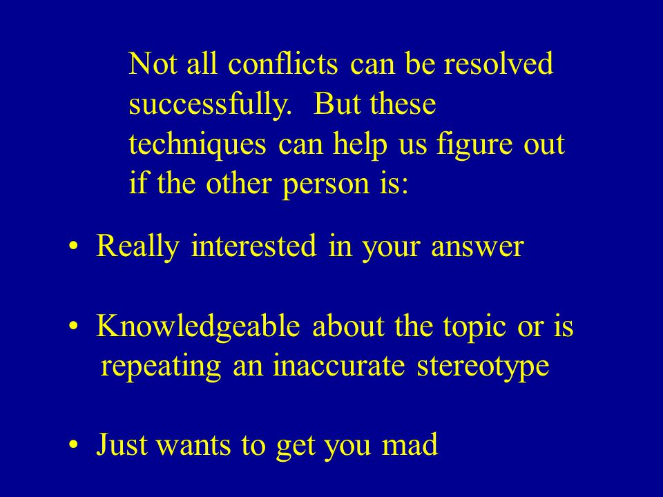 Not all conflicts can be resolved successfully