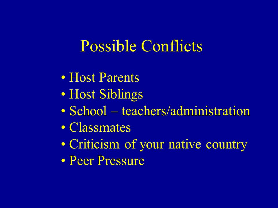 Possible Conflicts Host Parents Host Siblings