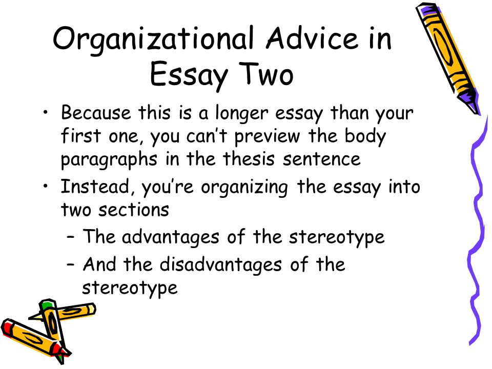 Organizational Advice in Essay Two