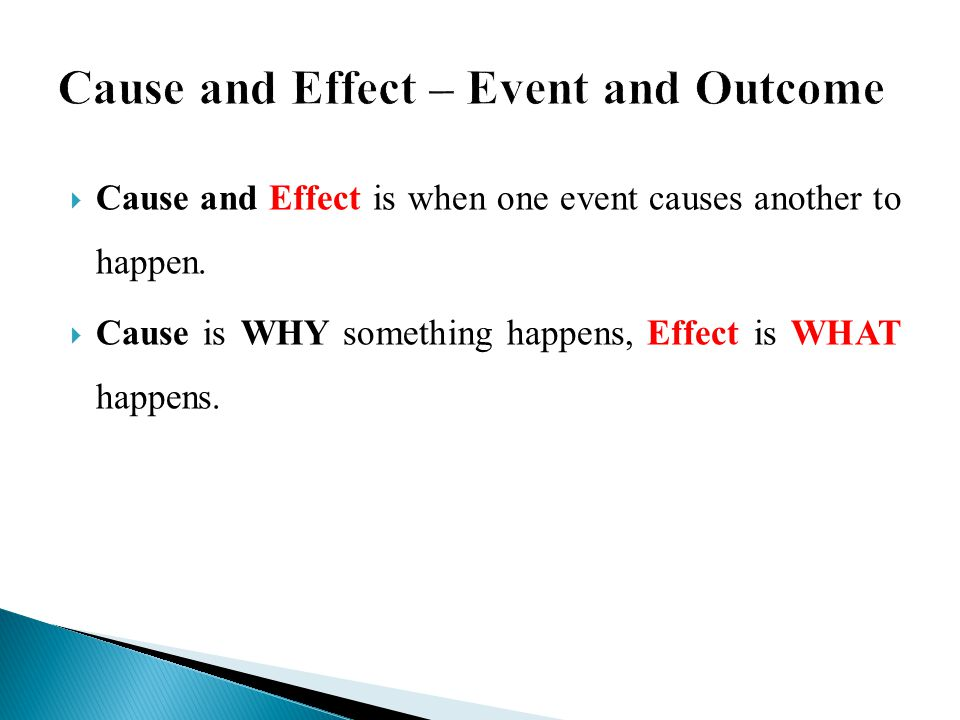 Cause and Effect – Event and Outcome