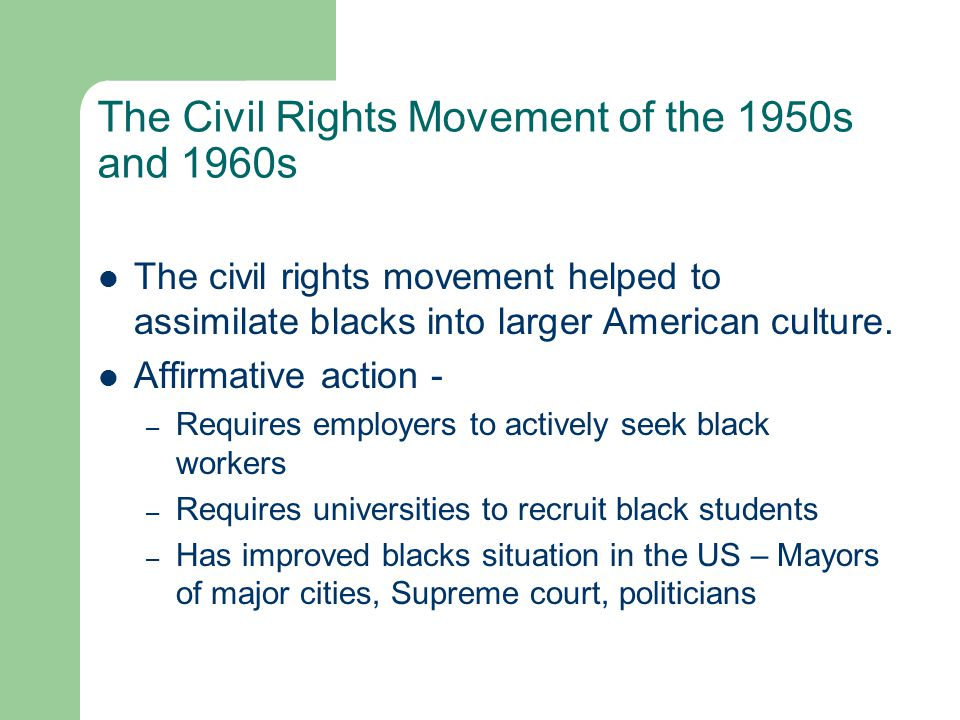 The Civil Rights Movement of the 1950s and 1960s