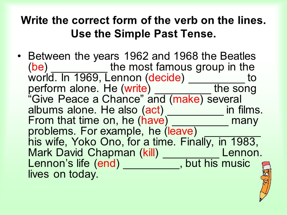 Write the correct form of the verb on the lines