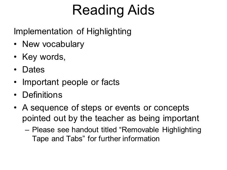 Reading Aids Implementation of Highlighting New vocabulary Key words,