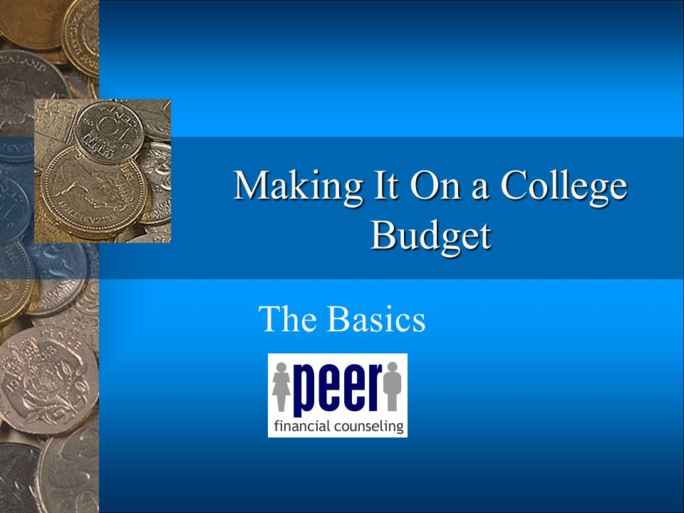 Making It On a College Budget