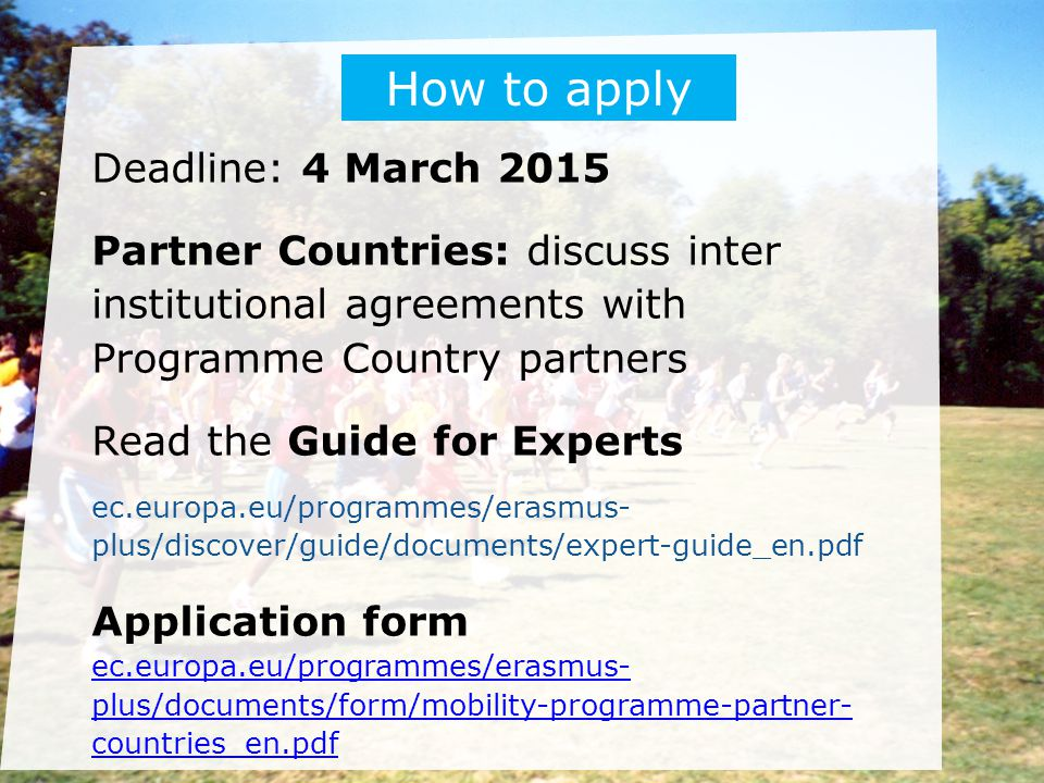 How to apply Deadline: 4 March 2015