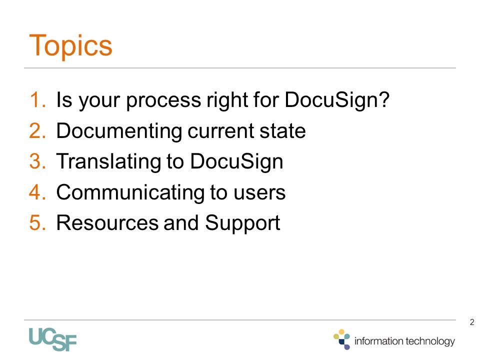 Topics Is your process right for DocuSign Documenting current state
