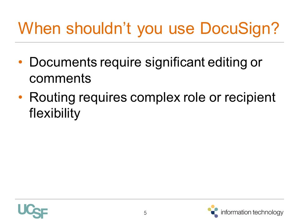 When shouldn't you use DocuSign