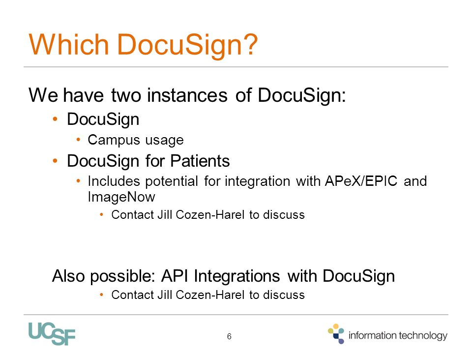 Which DocuSign We have two instances of DocuSign: DocuSign