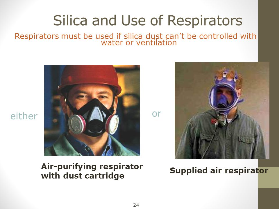 Silica and Use of Respirators