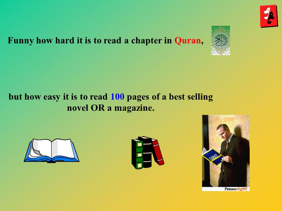 Funny how hard it is to read a chapter in Quran,