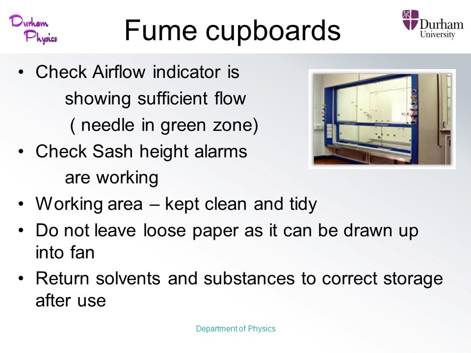 Fume cupboards Check Airflow indicator is showing sufficient flow