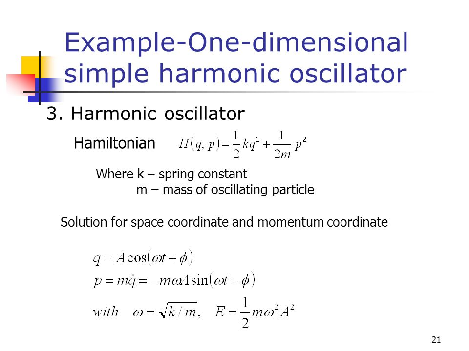 Example-One-dimensional simple harmonic oscillator