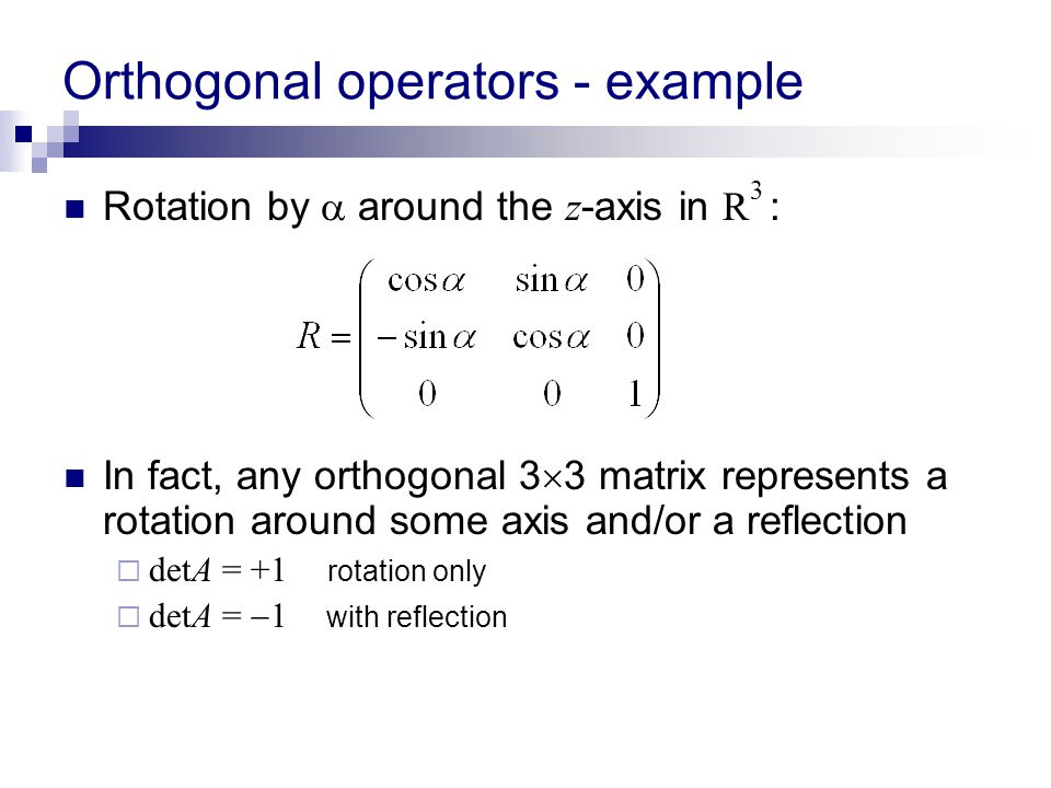Orthogonal operators - example
