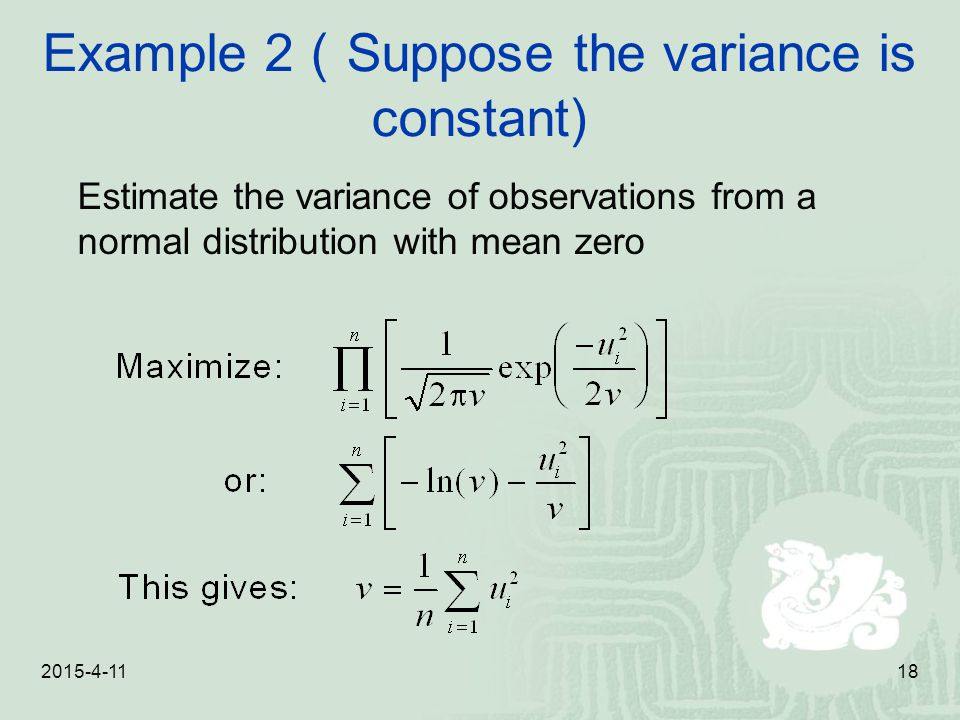 Example 2(Suppose the variance is constant)