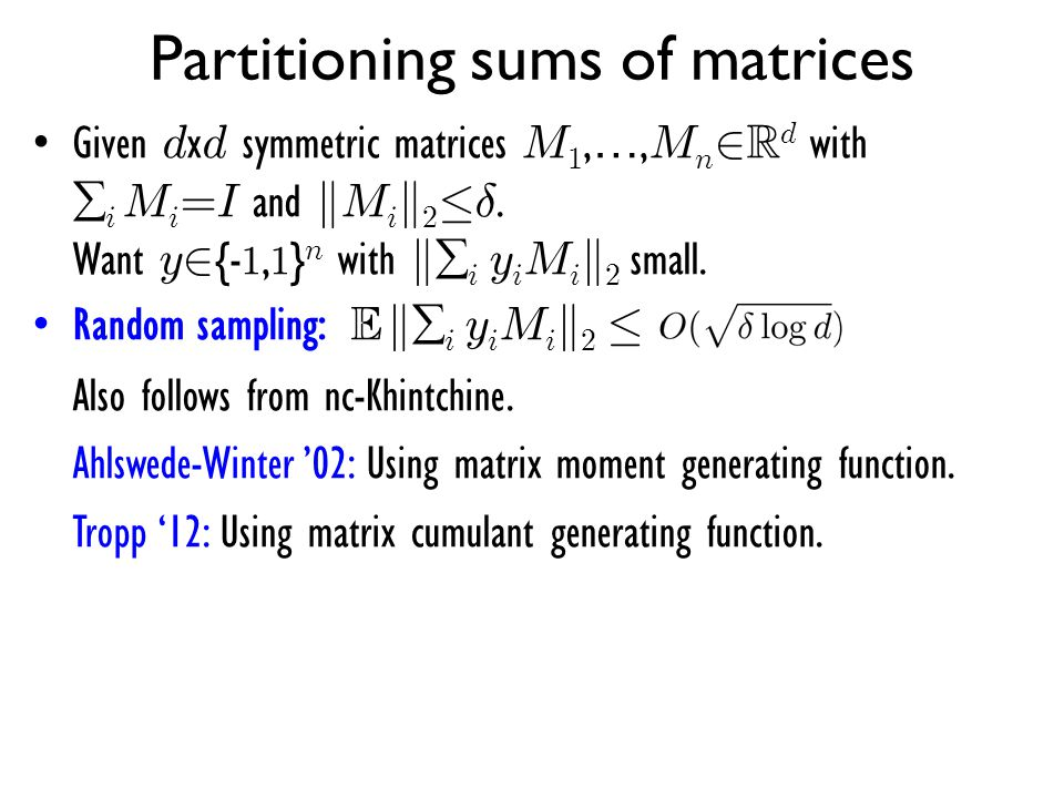 Partitioning sums of matrices