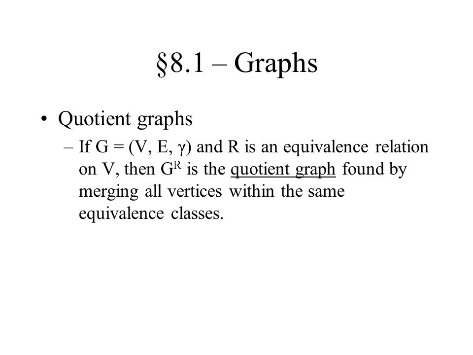 §8.1 – Graphs Quotient graphs
