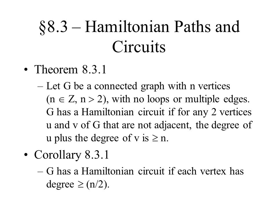 §8.3 – Hamiltonian Paths and Circuits