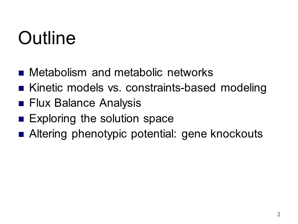 Outline Metabolism and metabolic networks