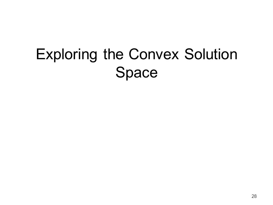 Exploring the Convex Solution Space