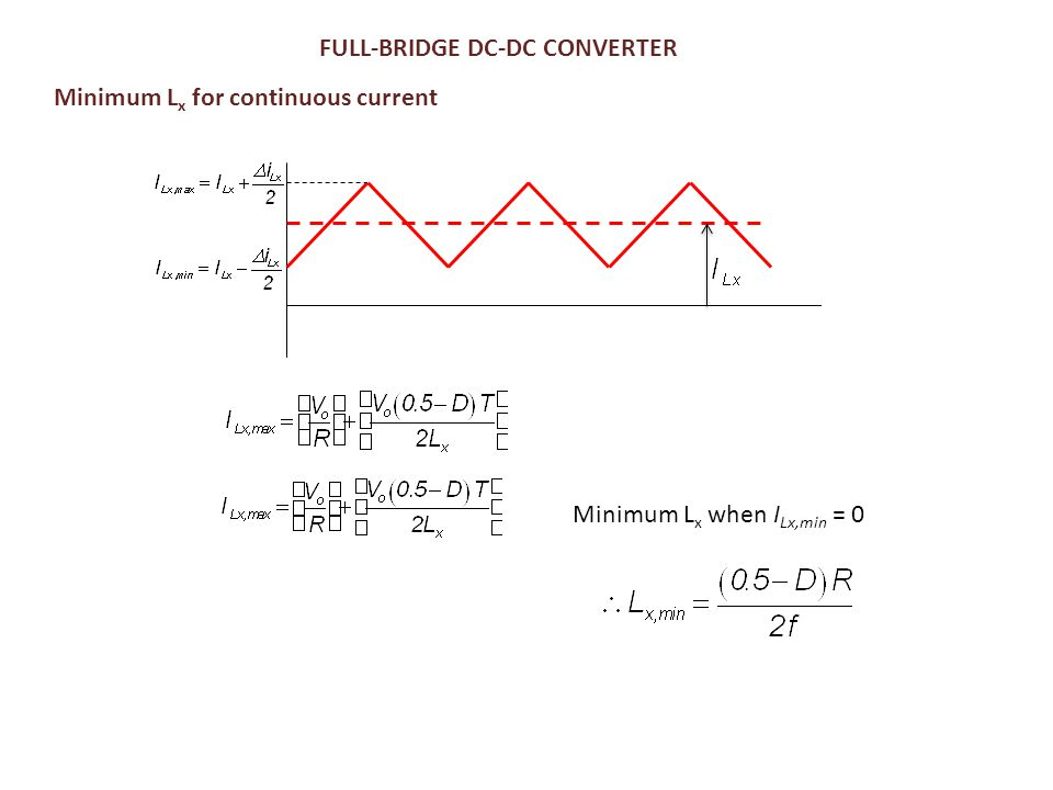 FULL-BRIDGE DC-DC CONVERTER Minimum Lx for continuous current