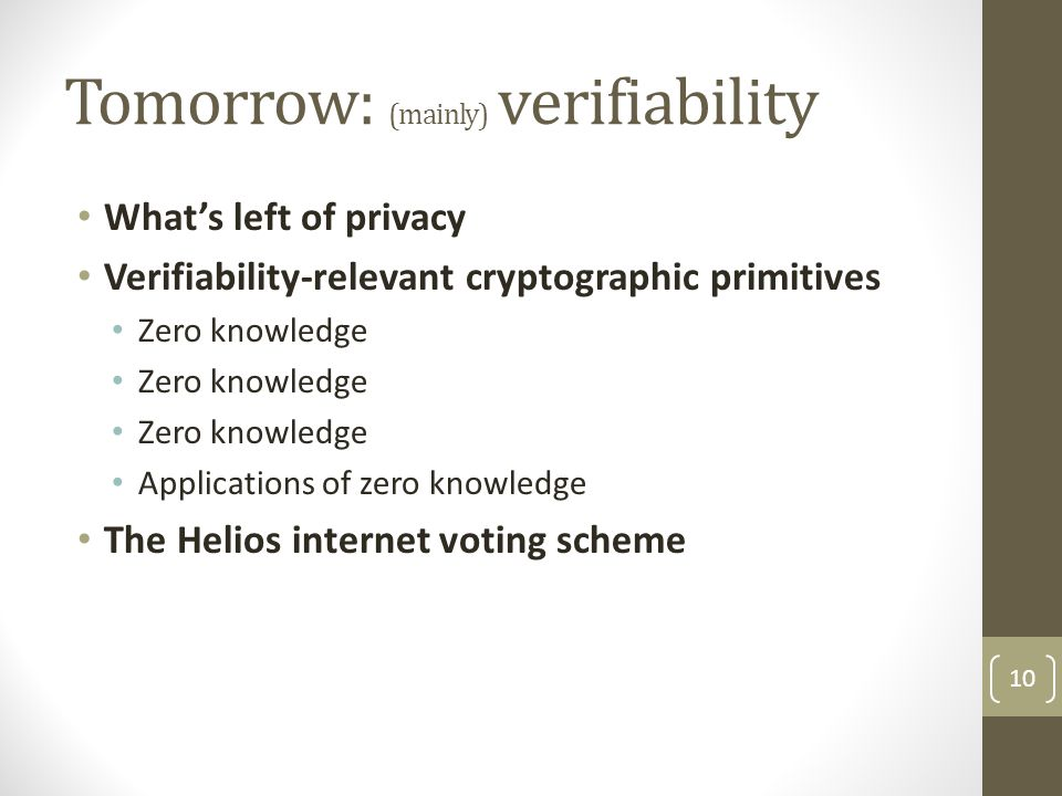 Tomorrow: (mainly) verifiability