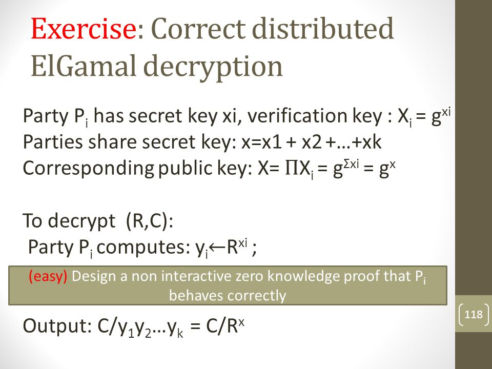Exercise: Correct distributed ElGamal decryption