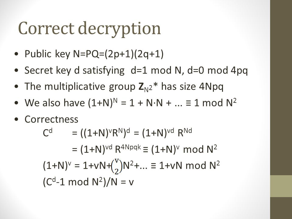 Correct decryption Public key N=PQ=(2p+1)(2q+1)