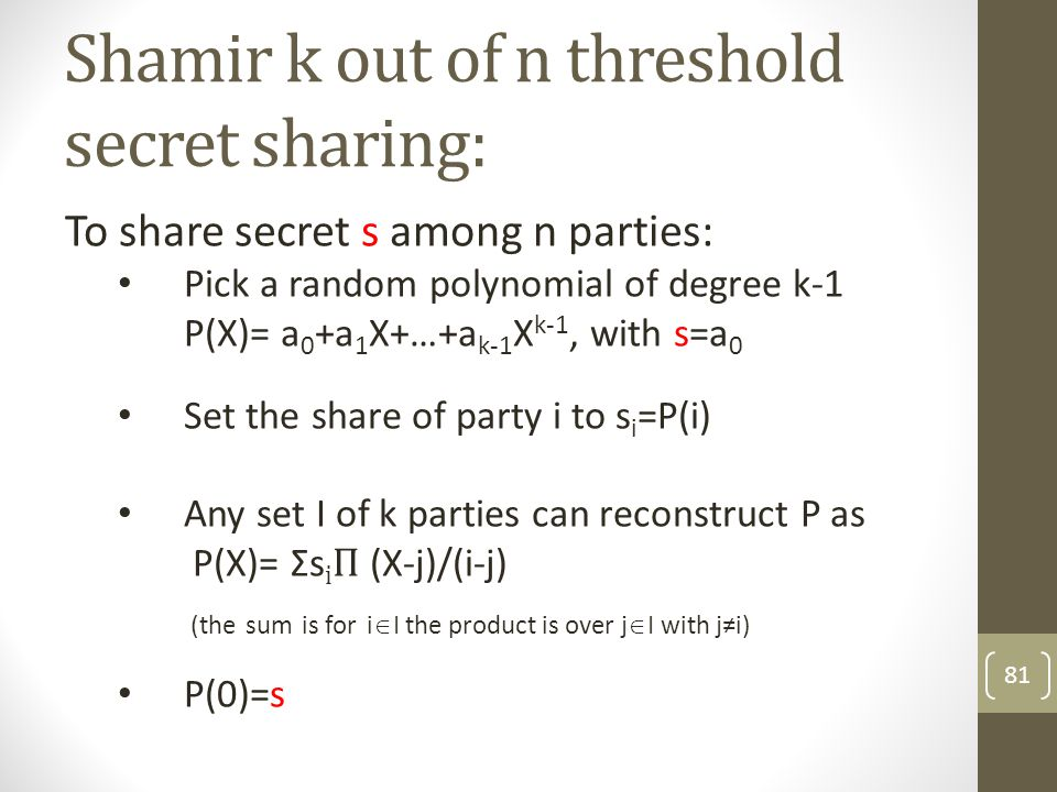 Shamir k out of n threshold secret sharing:
