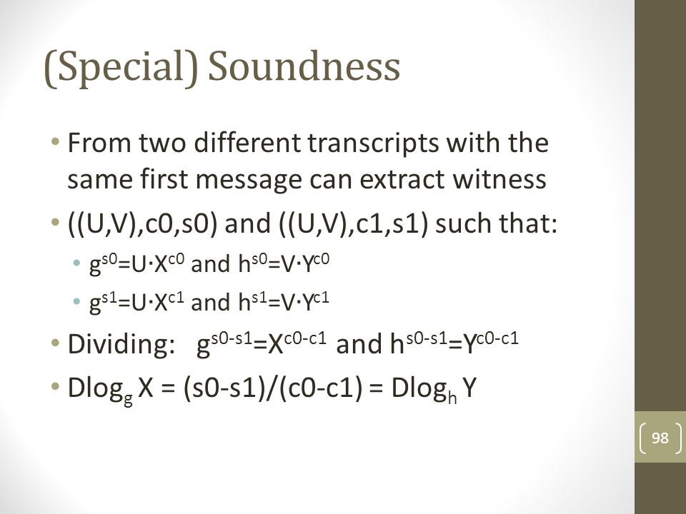 (Special) Soundness From two different transcripts with the same first message can extract witness.