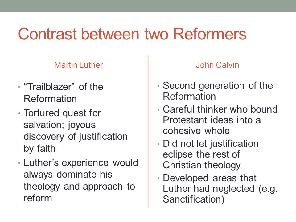 Contrast between two Reformers