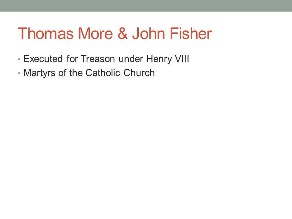 Thomas More & John Fisher