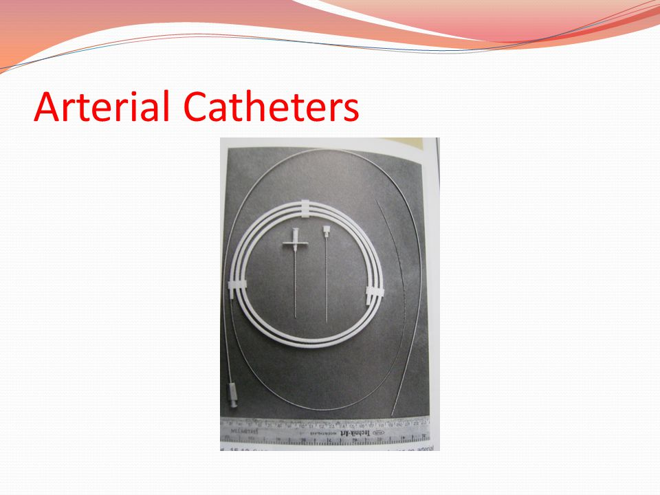 Arterial Catheters