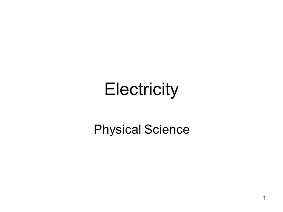 Electricity Physical Science