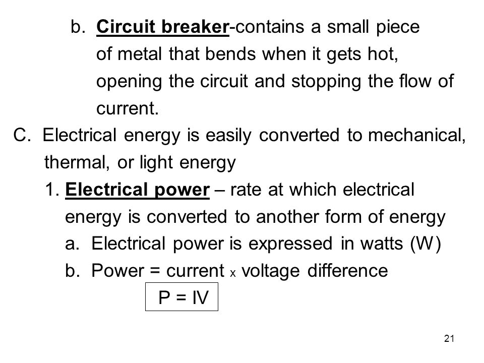 b. Circuit breaker-contains a small piece
