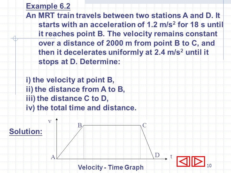i) the velocity at point B, ii) the distance from A to B,