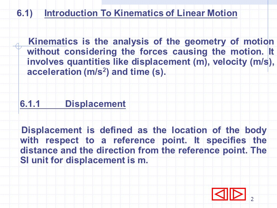 6.1) Introduction To Kinematics of Linear Motion