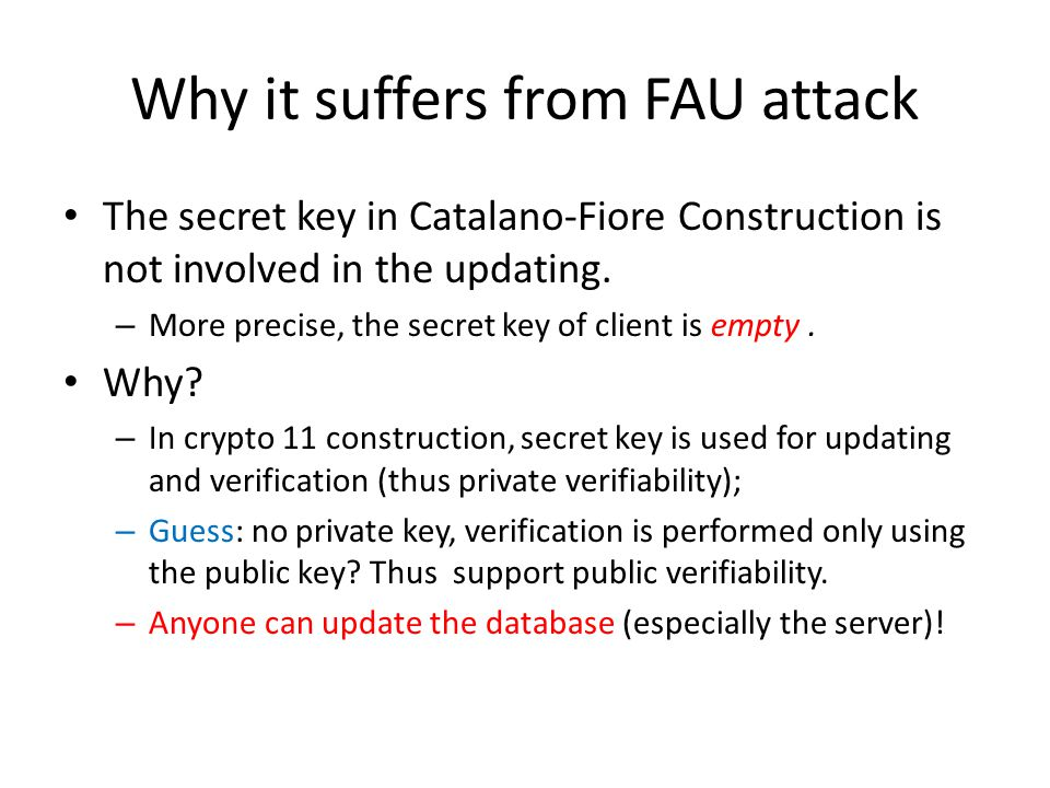 Why it suffers from FAU attack