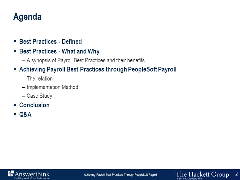 Agenda Best Practices - Defined Best Practices - What and Why