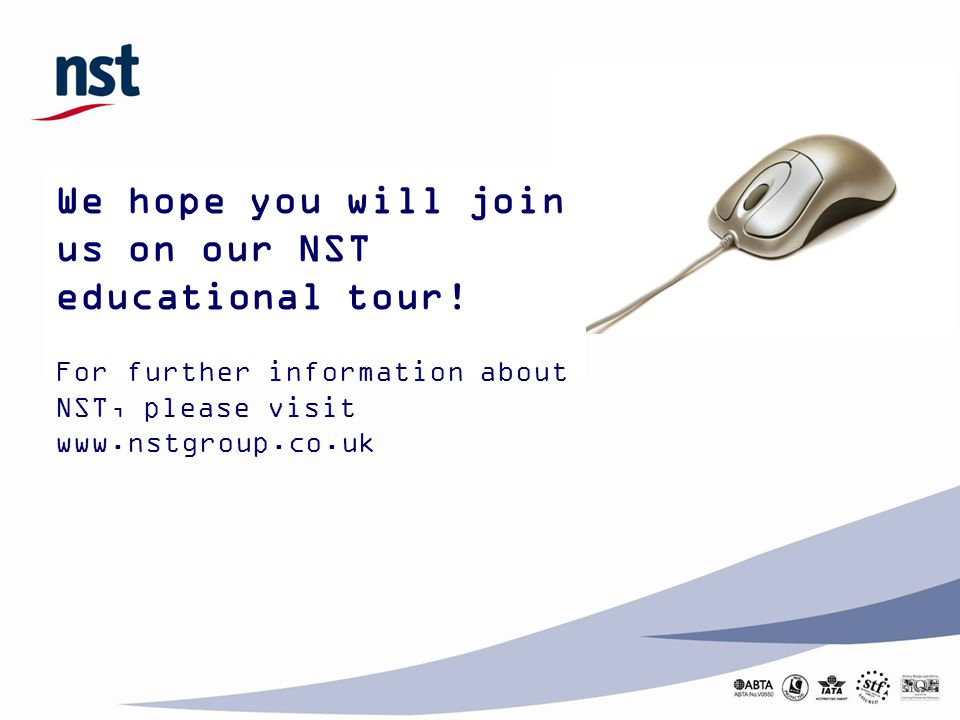 We hope you will join us on our NST educational tour!
