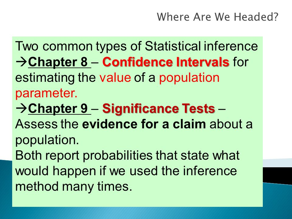 Two common types of Statistical inference