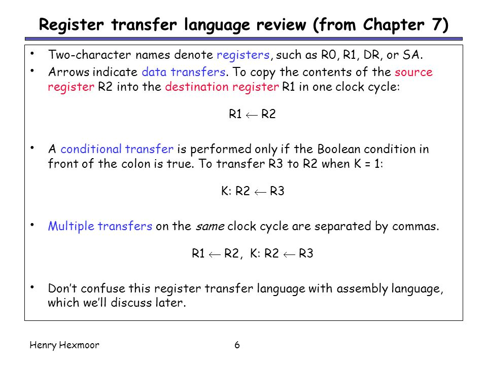 Register transfer language review (from Chapter 7)