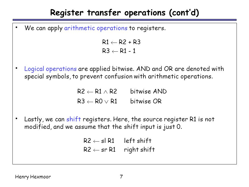 Register transfer operations (cont'd)